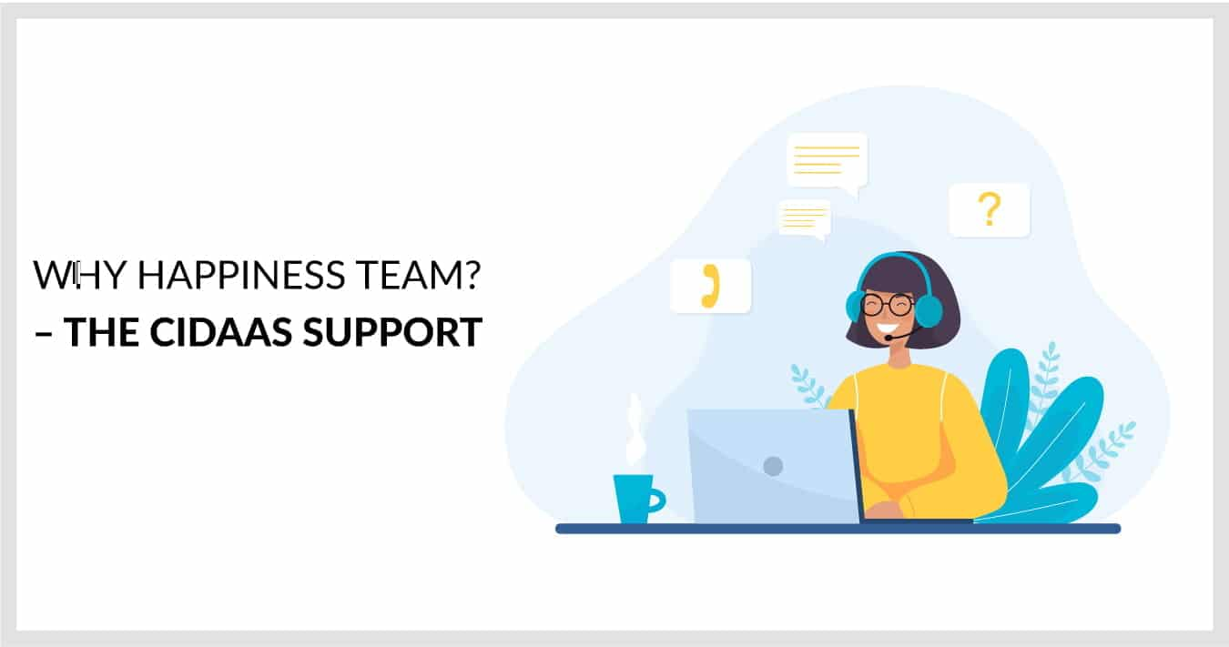 Why Happiness Team? - The cidaas support