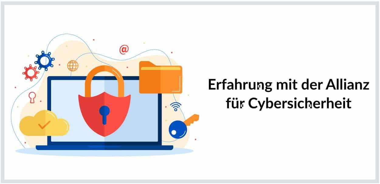 Erfahrung mit der Allianz für Cybersicherheit