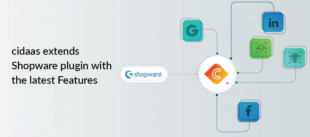 cidaasextends Shopwareplugin with the latest Features